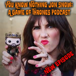 You Know Nothing Jon Snow:  A Game of Thrones Podcast – Episode s8e05 – The Bells