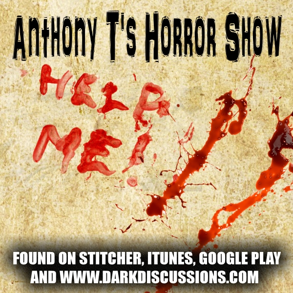 Anthony T's Horror Show – Episode 041 – The Theater of Terror (Interviews)