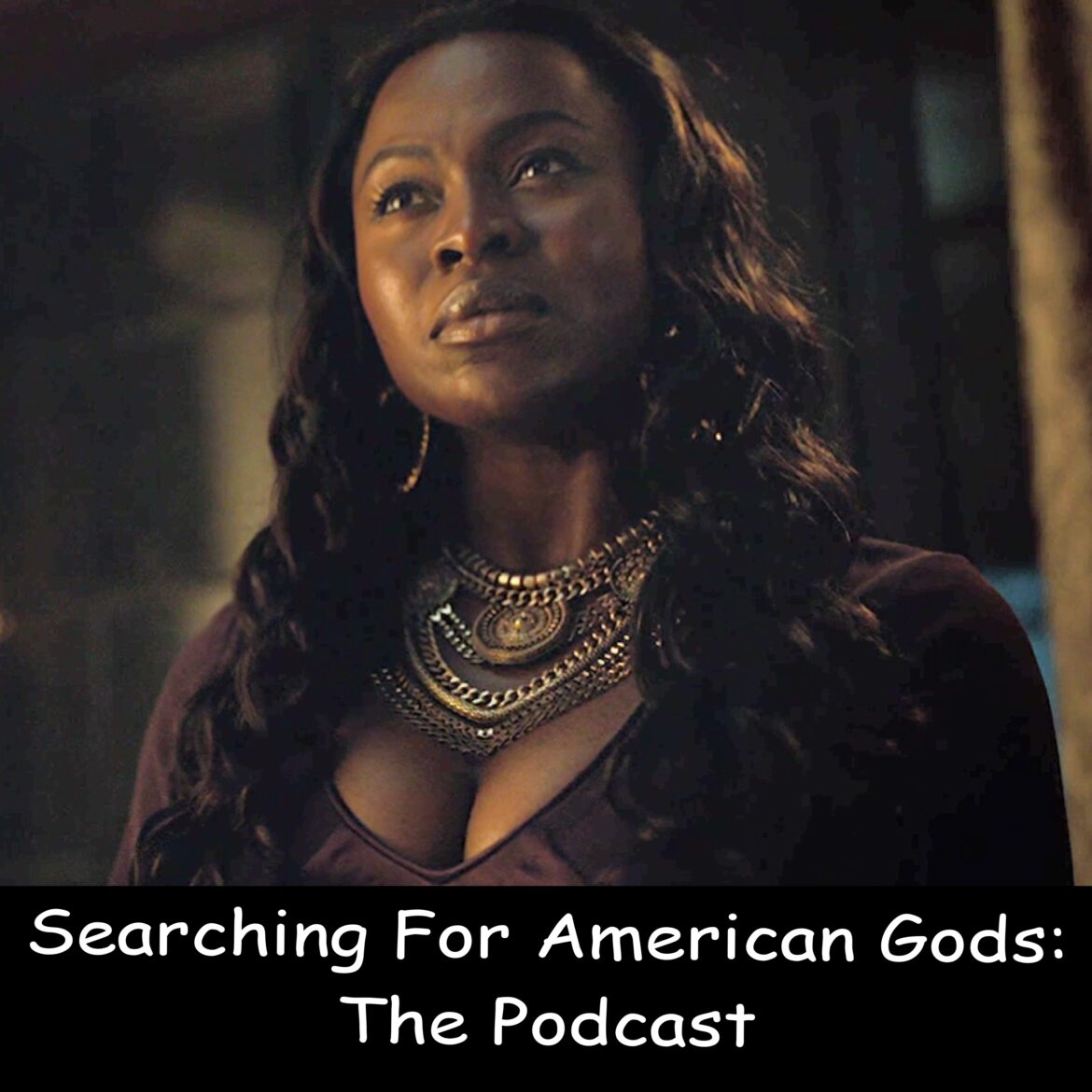 Searching For American Gods Podcast – Episode S02E08 – Moon Shadow