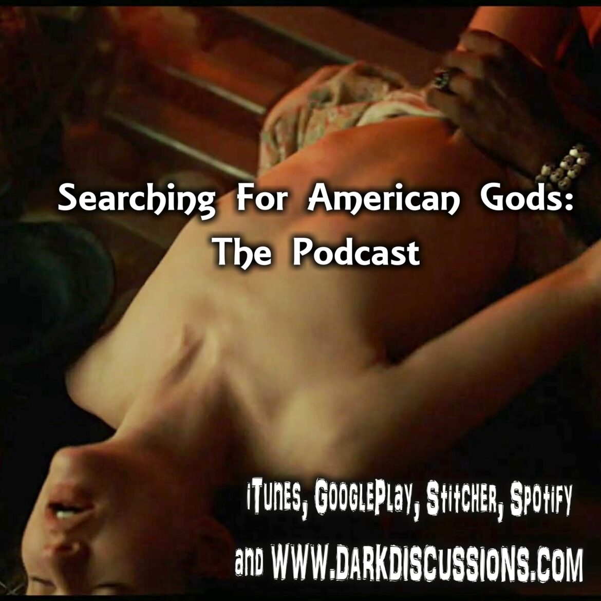 Searching For American Gods Podcast – Episode S02E06 – Donar the Great