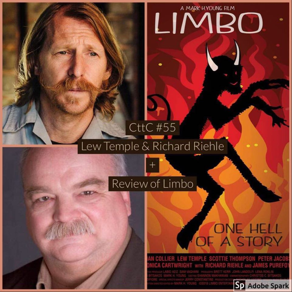 Cut to the Chase Movie Podcast – Episode 055 – Interviews: Lew Temple and Richard Riehle; LIMBO review