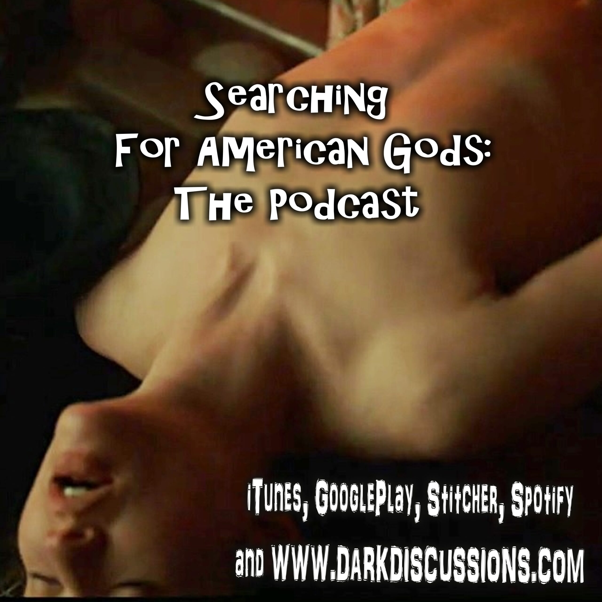 Searching For American Gods Podcast – Episode S01E01 – The Bone Orchard