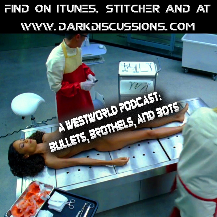 Bullets, Brothels, & Bots:: A Westworld Podcast – Episode – s1e3 – The Stray