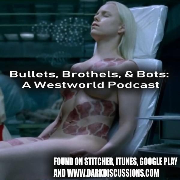 Bullets, Brothels, & Bots:: A Westworld Podcast – Episode – s1e10 – The Bicameral Mind
