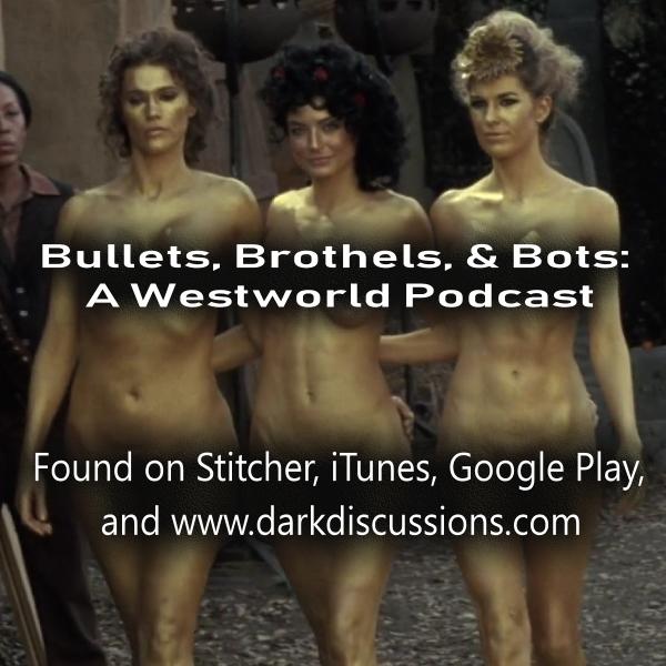 Bullets, Brothels, & Bots:: A Westworld Podcast – Episode – s2e05 – Akune No Mai