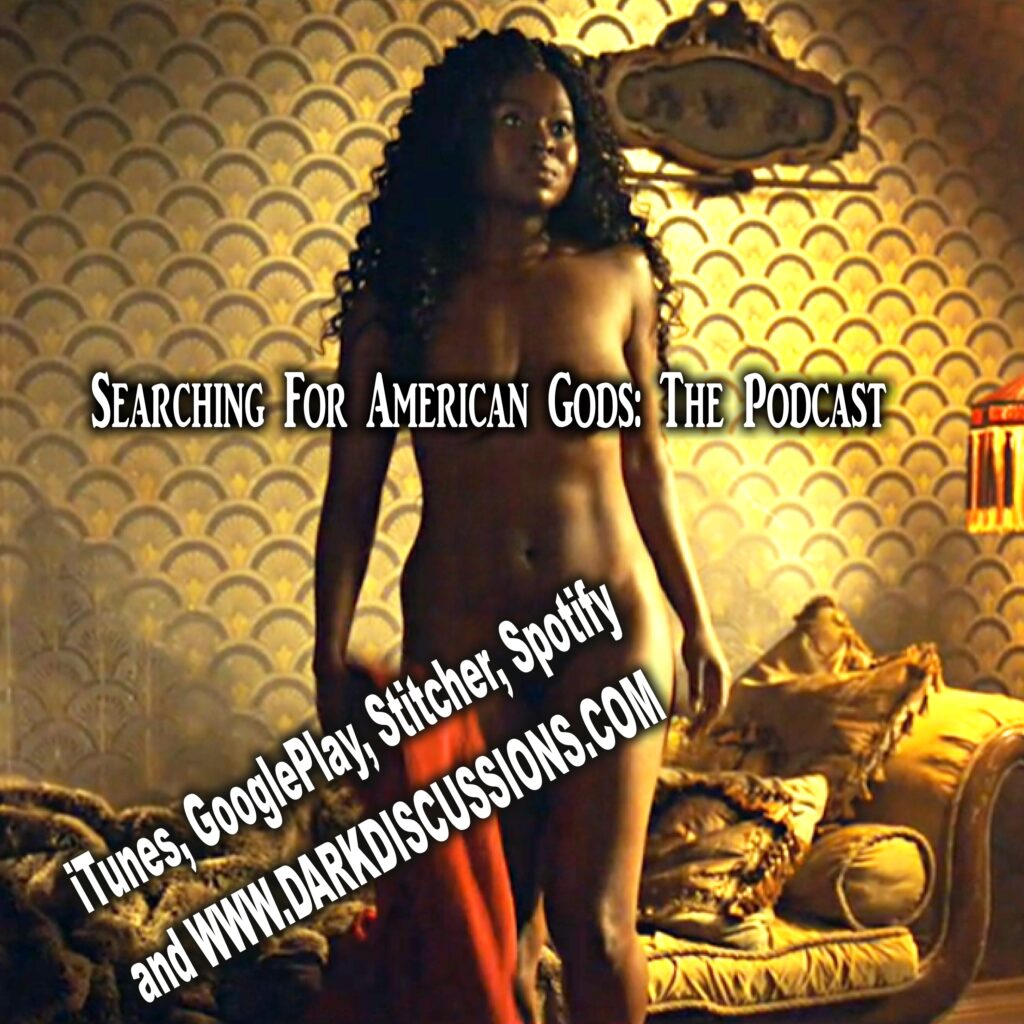 Searching For American Gods Podcast – Episode S02E02 – The Beguiling Man
