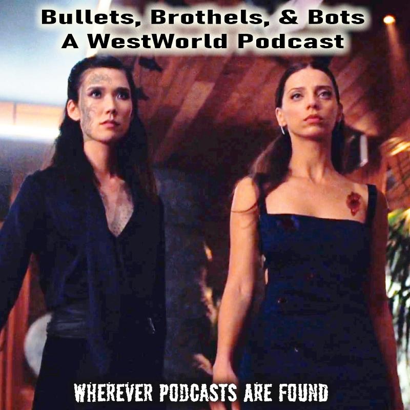 Bullets, Brothels, & Bots:: A Westworld Podcast – Episode – s3e05 – Genre