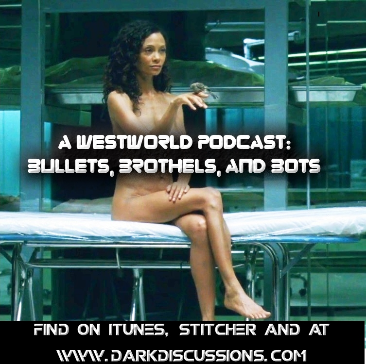 Bullets, Brothels, & Bots:: A Westworld Podcast – Episode – s1e5 – Contrapasso