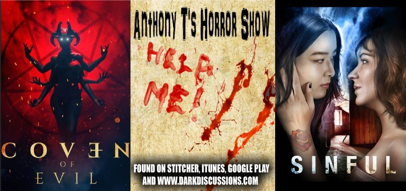Anthony T's Horror Show Episode 049 – COVEN OF EVIL (2020) & SINFUL (2020)