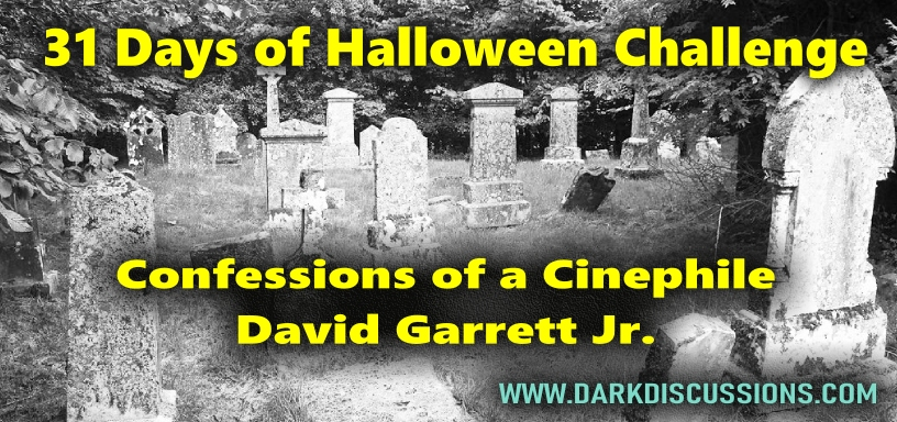 Confessions of a Cinephile: 31 Days of Halloween Challenge