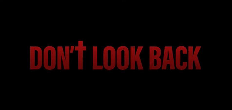 DON'T LOOK BACK Arrives October 16, 2020