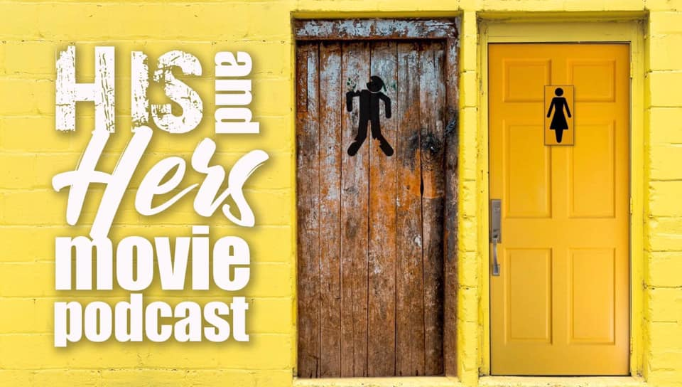 His and Hers Podcast – Episode 032 – Drive-In Adventure