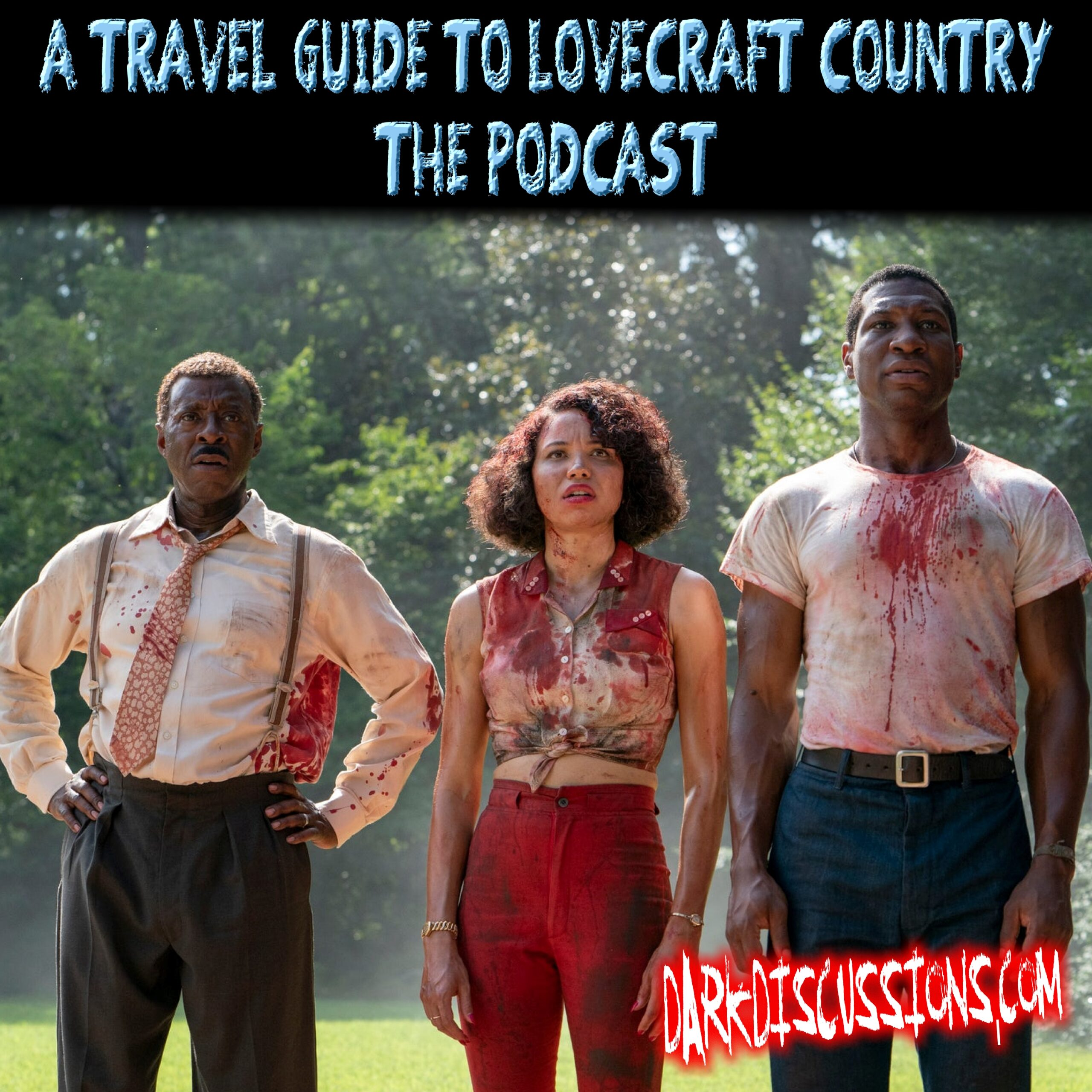 A Travel Guide To Lovecraft Country – The Podcast – Episode 03 – Holy Ghost