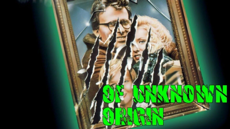 NFW – Episode 342 – OF UNKNOWN ORIGIN (1983)