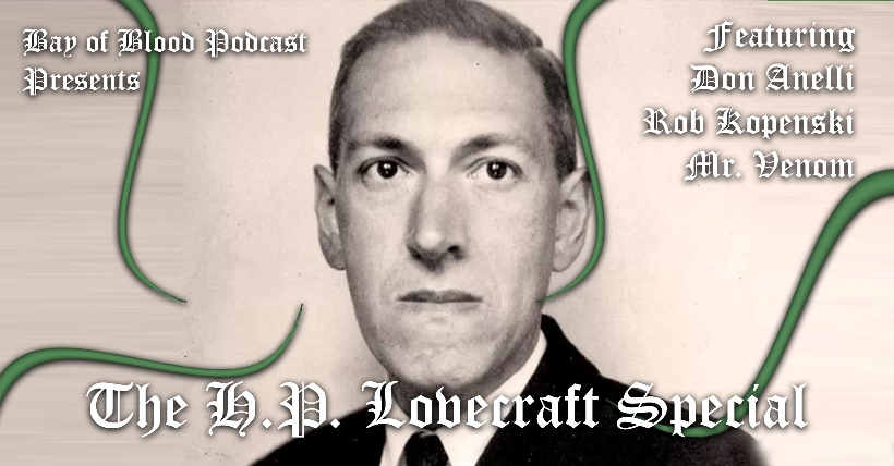 Bay of Blood Podcast – Lovecraft Special