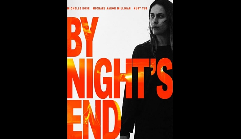 Confessions of a Cinephile – BY NIGHT'S END (2020) – Review