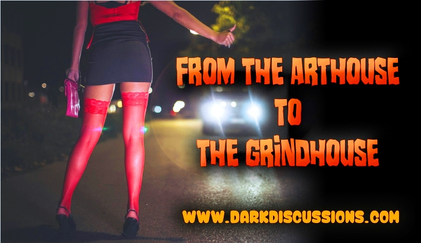 From the Arthouse to the Grindhouse Movie Podcast – Episode 001