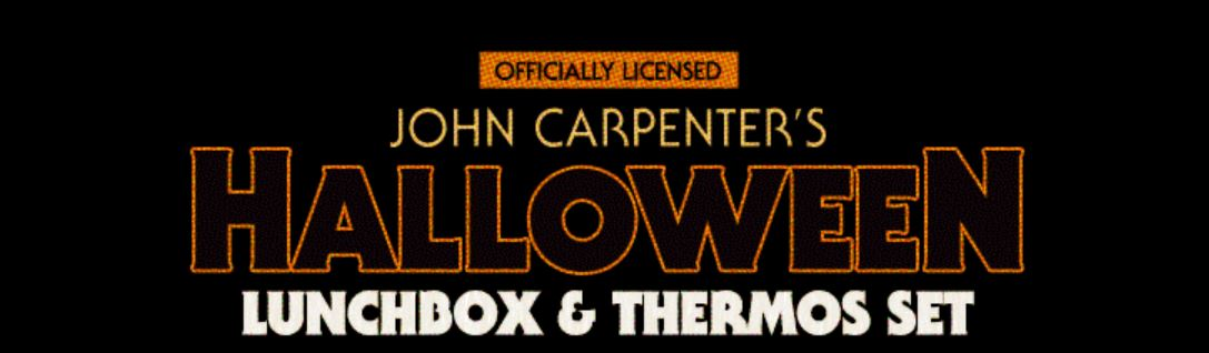 Fright Rags Exclusive:  John Carpenter's HALLOWEEN Lunchbox & Thermos Set