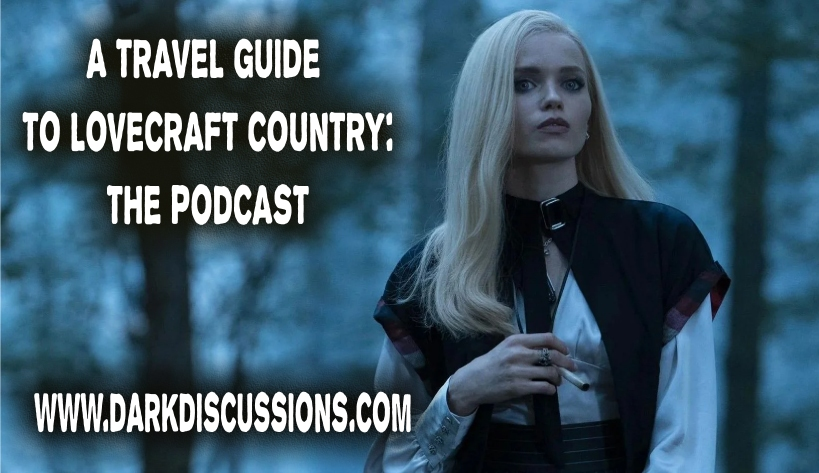 A Travel Guide to Lovecraft Country – The Podcast – Episode s01e10 – FULL CIRCLE