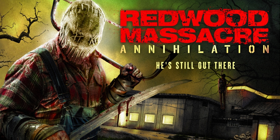 REDWOOD MASSACRE: ANNIHILATION Arrives Oct. 20th