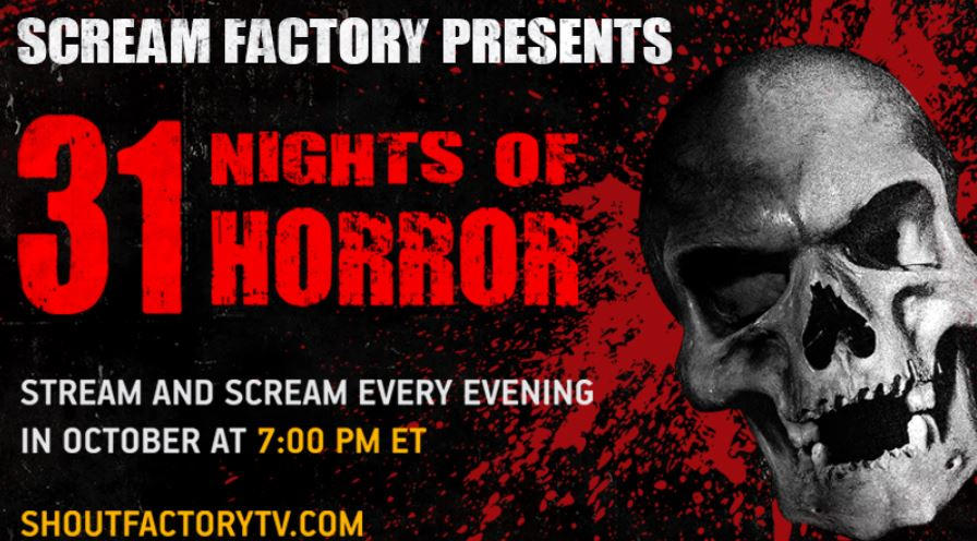 Scream Factory TV – 31 Nights of Horror