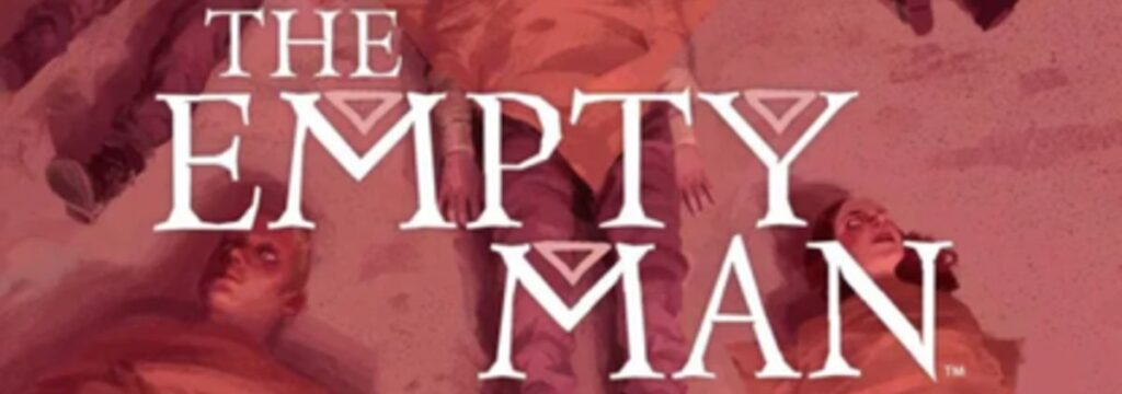 His and Hers Movie Podcast – Episode 039 – THE EMPTY MAN (2020)