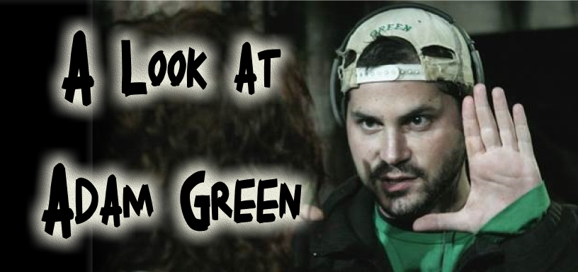 Oh The Horror Movie Review – A Look at Filmmaker Adam Green