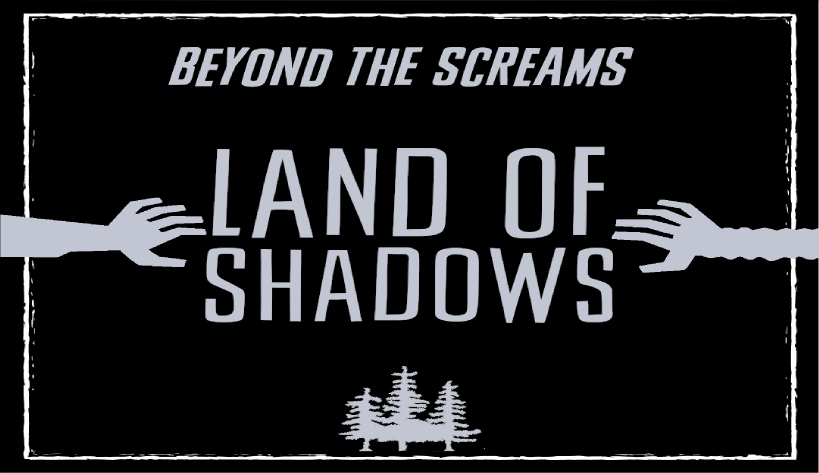 Beyond the Screams Podcast – LAND OF SHADOWS