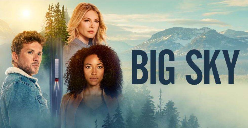 BIG SKY on ABC Tuesday Nights