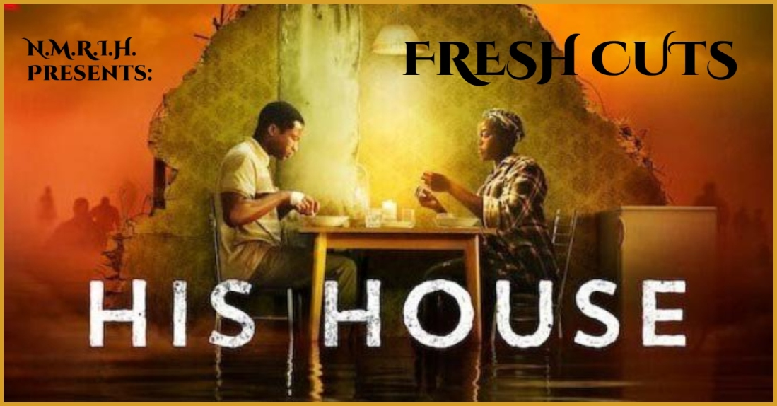 Fresh Cuts Podcast – HIS HOUSE (2020)
