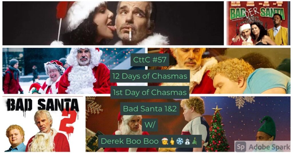 Cut to the Chase Podcast – BAD SANTA films