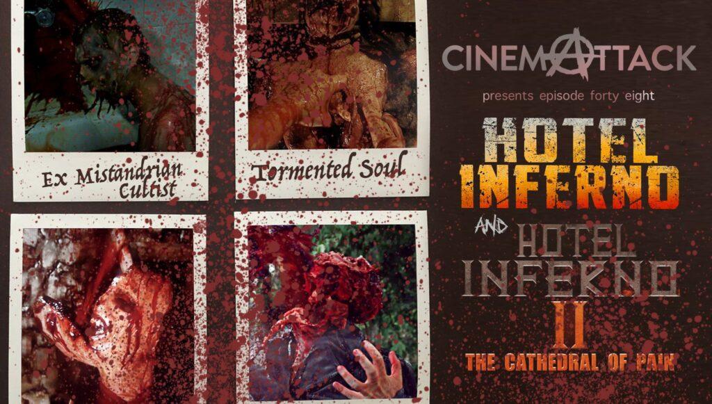Cinema Attack – Episode 48:  HOTEL INFERNO films