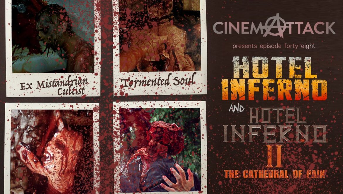 Cinema Attack – Episode 48:  HOTEL INFERNO films