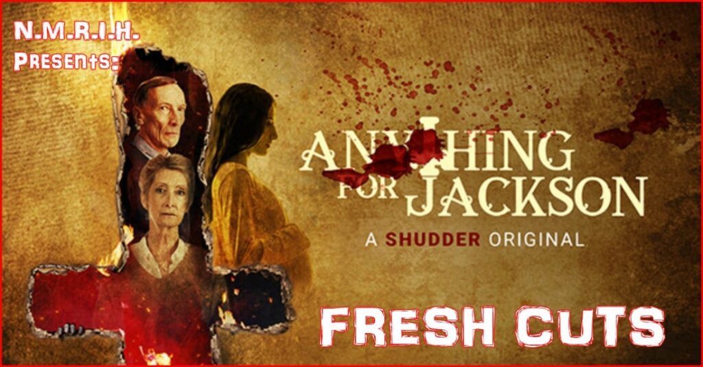 Fresh Cuts Podcast – ANYTHING FOR JACKSON (2020)