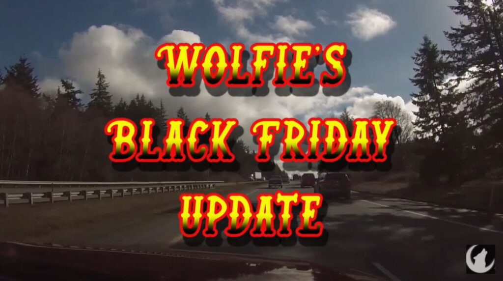 The 13th Wolfman – Wolfie's Black Friday Video Update