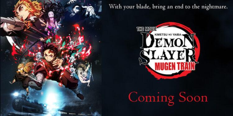 Coming Soon – DEMON SLAYER: MUGEN TRAIN
