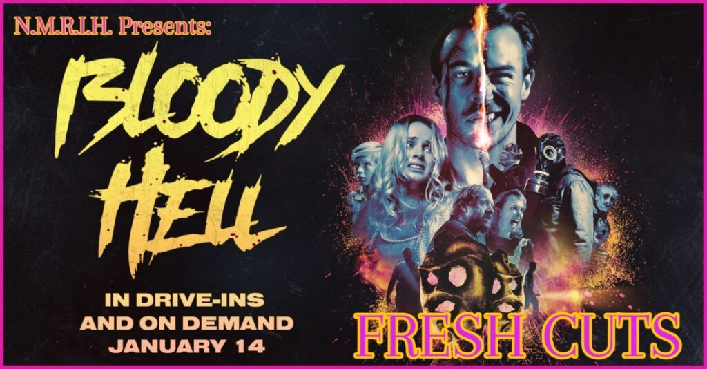 Fresh Cuts Podcast – BLOODY HELL (2020)