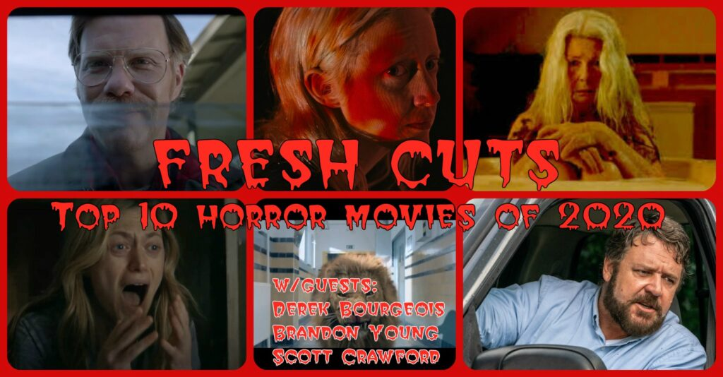 Fresh Cuts Podcast – Top 10 Horror Movies of 2020
