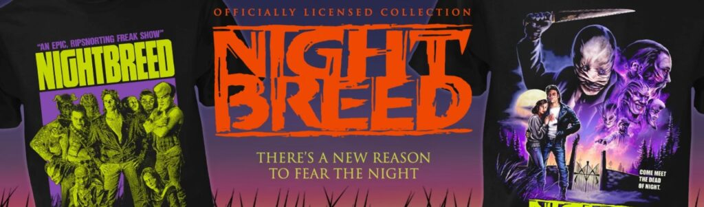EVIL DEAD 40th Anniversary, NIGHTBREED & HOST Apparel from Fright-Rags