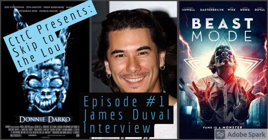 Cut to the Chase: Skip to the Lou – Episode 1 – James Duval Interview