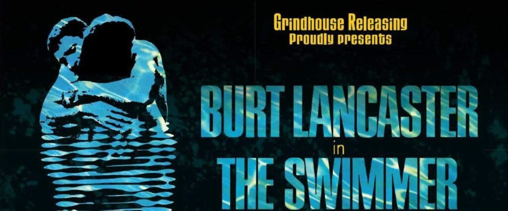 Grindhouse Releasing – THE SWIMMER 3-disc Blu-ray Arrives in New Slipcover!