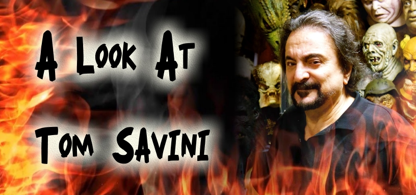Oh The Horror Column – One Fans Tribute to Tom Savini
