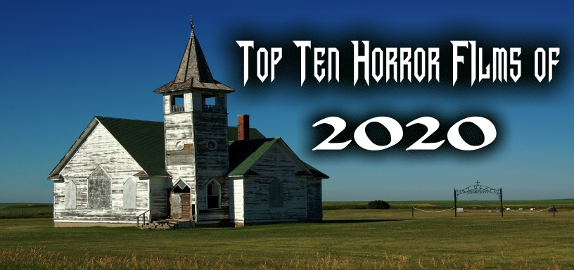 Top 10 Horror Films of 2020 – Amy Rahne