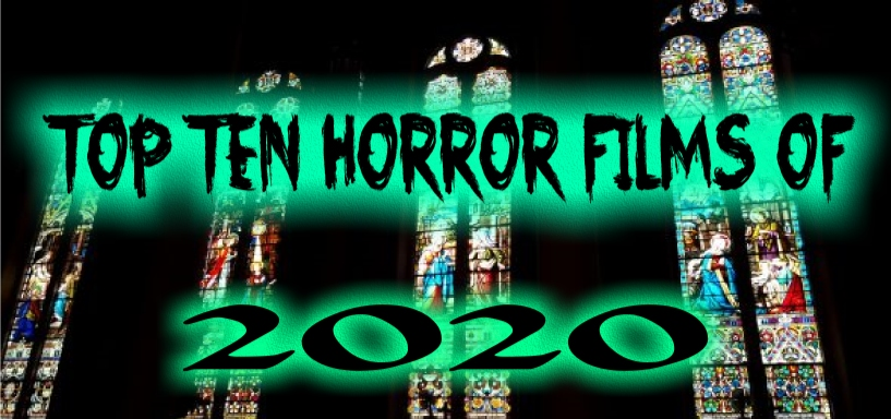 Confessions of a Cinephile:  Top 10 Horror Films of 2020