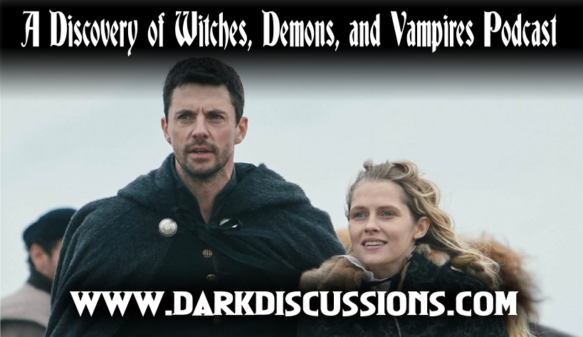 A Discovery of Witches, Demons, and Vampires Podcast – s02e05 Recap