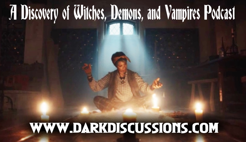A Discovery of Witches, Demons, and Vampires Podcast – s02e04 Recap