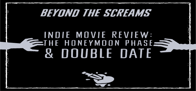 Beyond the Screams Podcast – Double Honeymoon (Love and Obsession)