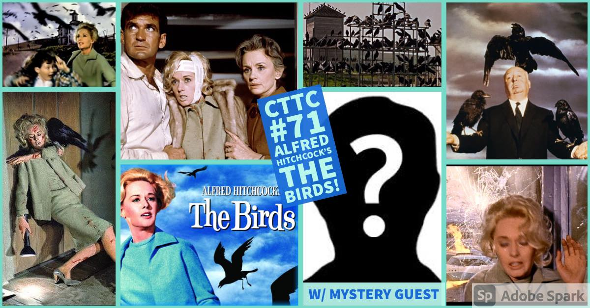 Cut to the Chase – Episode 71 – Alfred Hitchcock's THE BIRDS (1963)