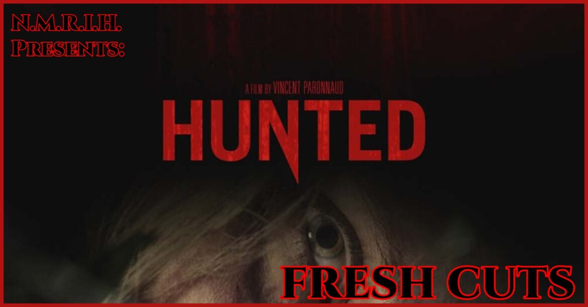 Fresh Cuts Podcast – HUNTED (2021)
