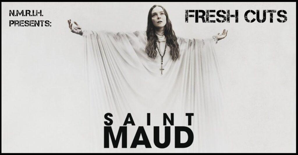 Fresh Cuts Podcast – SAINT MAUD (2021)